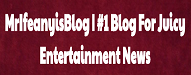 Blog For Juicy Entertainment News