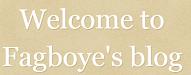 Fagboyes blog