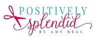 positivelysplendid